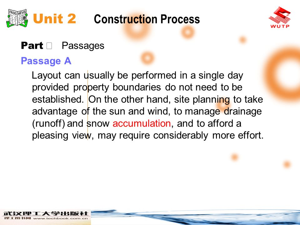 Unit 2 Construction Process Part Passages Passage A Layout can usually be performed in a single day provided property boundaries do not need to be established.