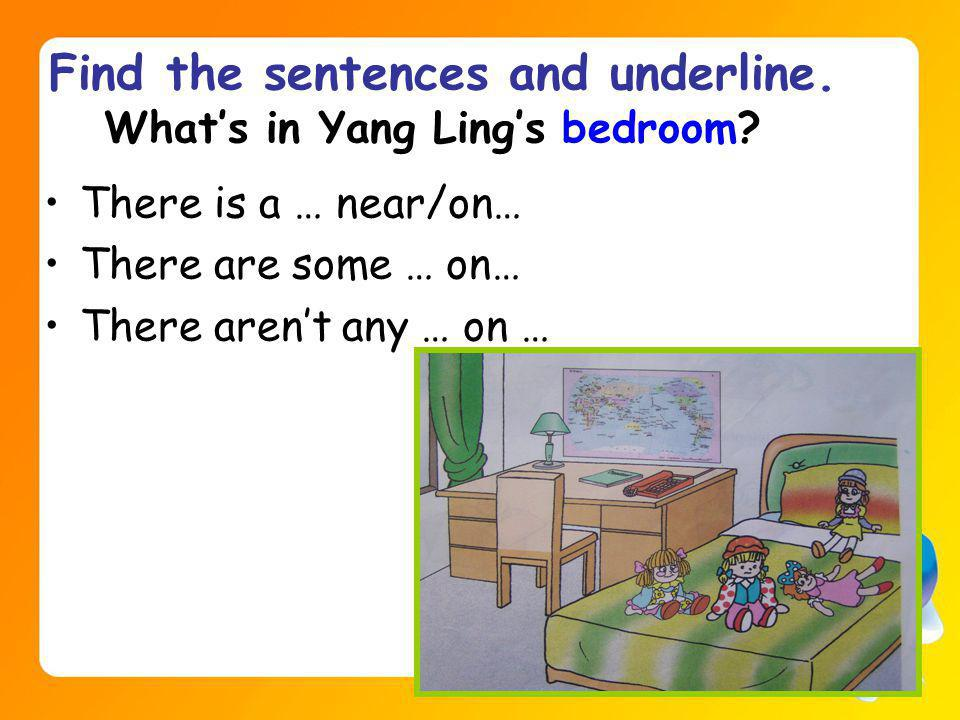 Find the sentences and underline. Whats in Yang Lings bedroom.