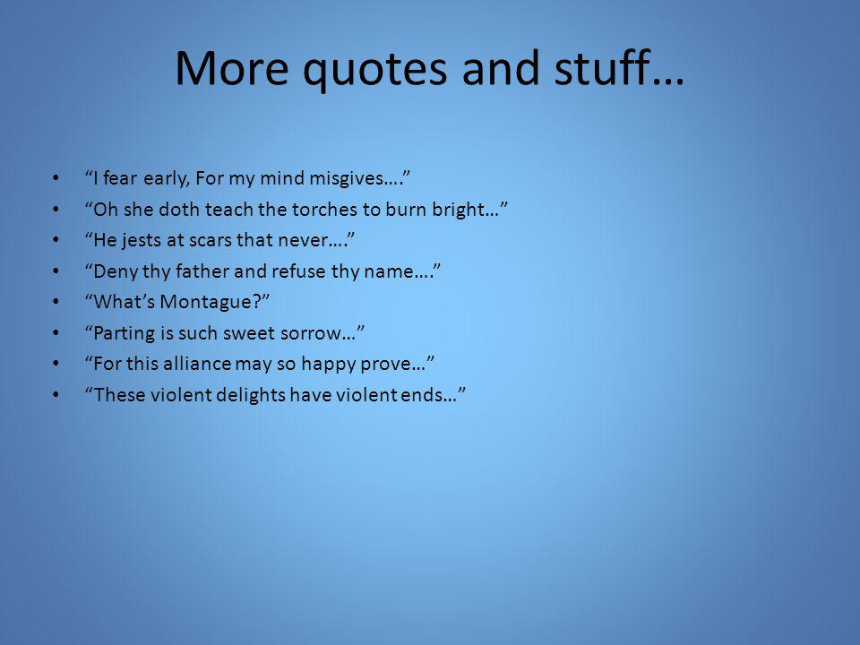 Exam Stuff Quotes Know These Why Then O Brawling Love O Loving