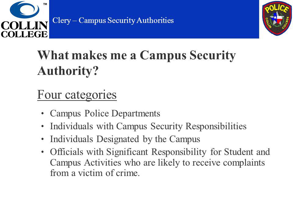 What makes me a Campus Security Authority.