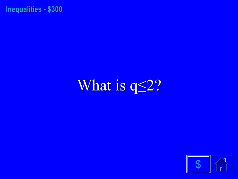 Inequalities - $200 What is m>10 $