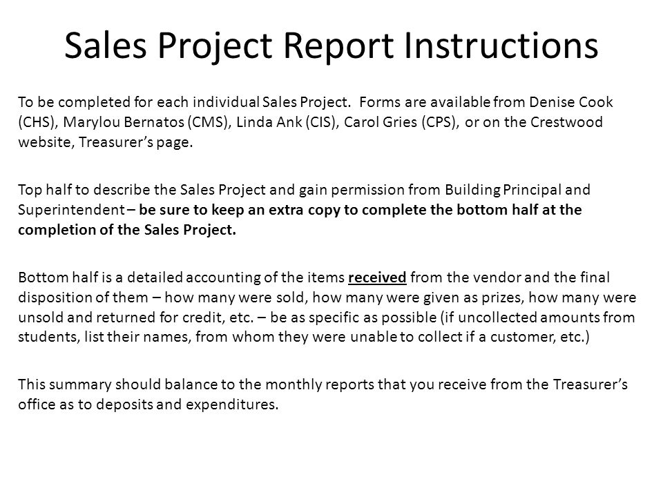 Sales Project Report Instructions To be completed for each individual Sales Project.