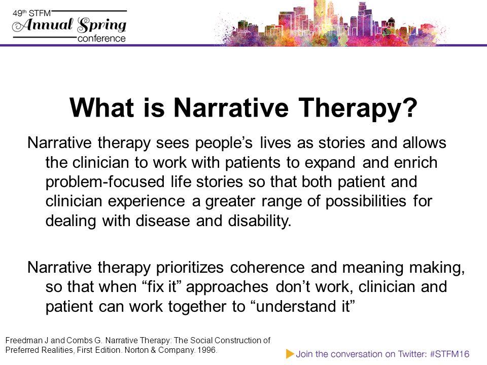 Improving Communication Skills: Adding Narrative Therapy to