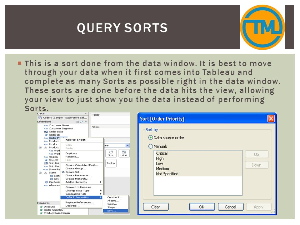Working with Data Sorts DATA VISUALIZATION WITH TABLEAU