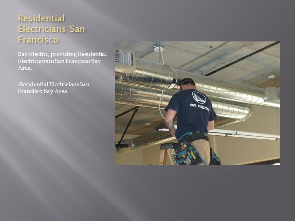 Electricians in San Francisco. Electrical Contractors in San ...