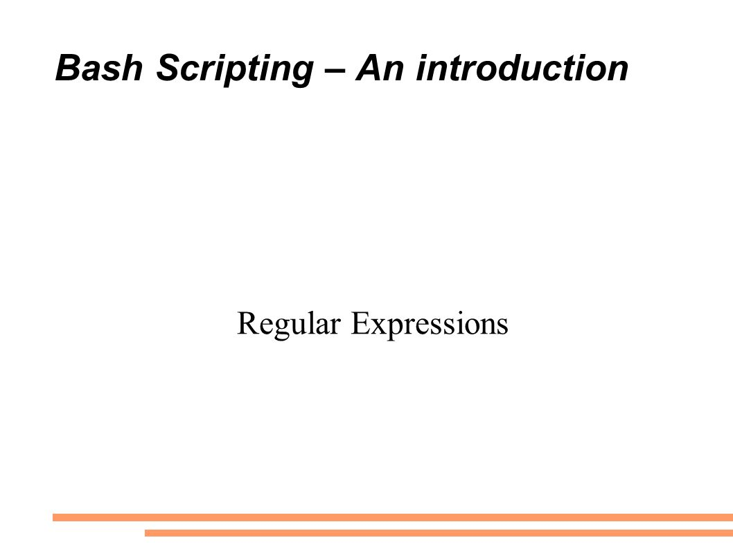 Bash Scripting – An introduction An Overview by Manfred