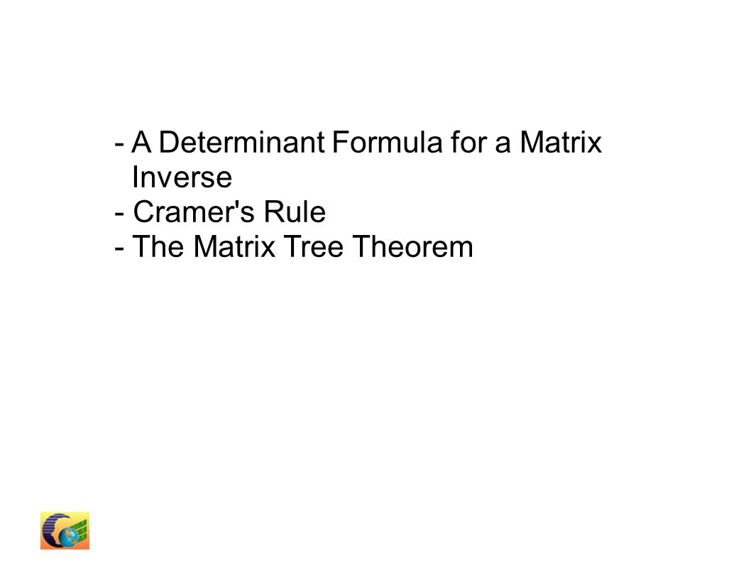 CHAPTER 7 Determinant s. Outline - Permutation - Definition of the ...