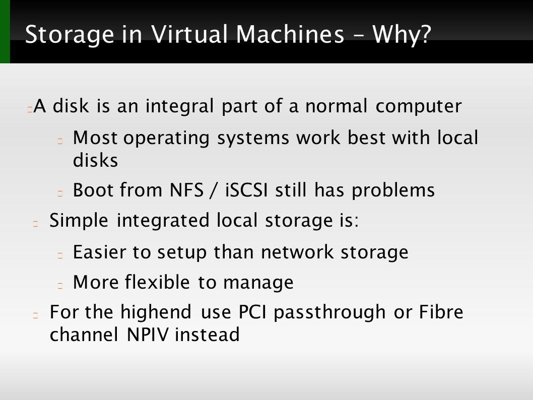 The KVM/qemu storage stack Christoph Hellwig  Storage in