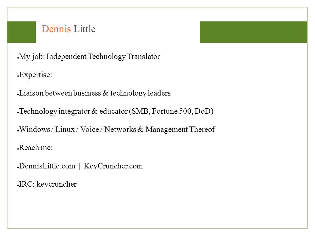 Dennis Little Your Technology Management Partner DennisLittle com