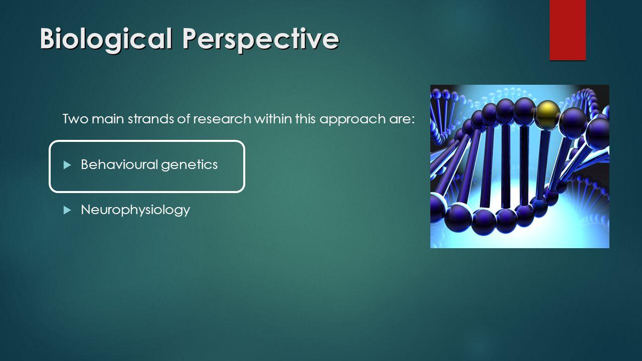 how does the biological approach explain human behaviour