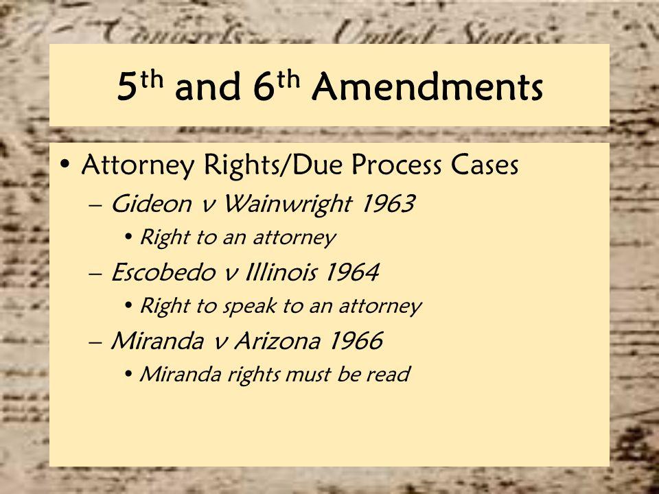 Th Amendments Fair Trial Due Process Case Yes 49 5