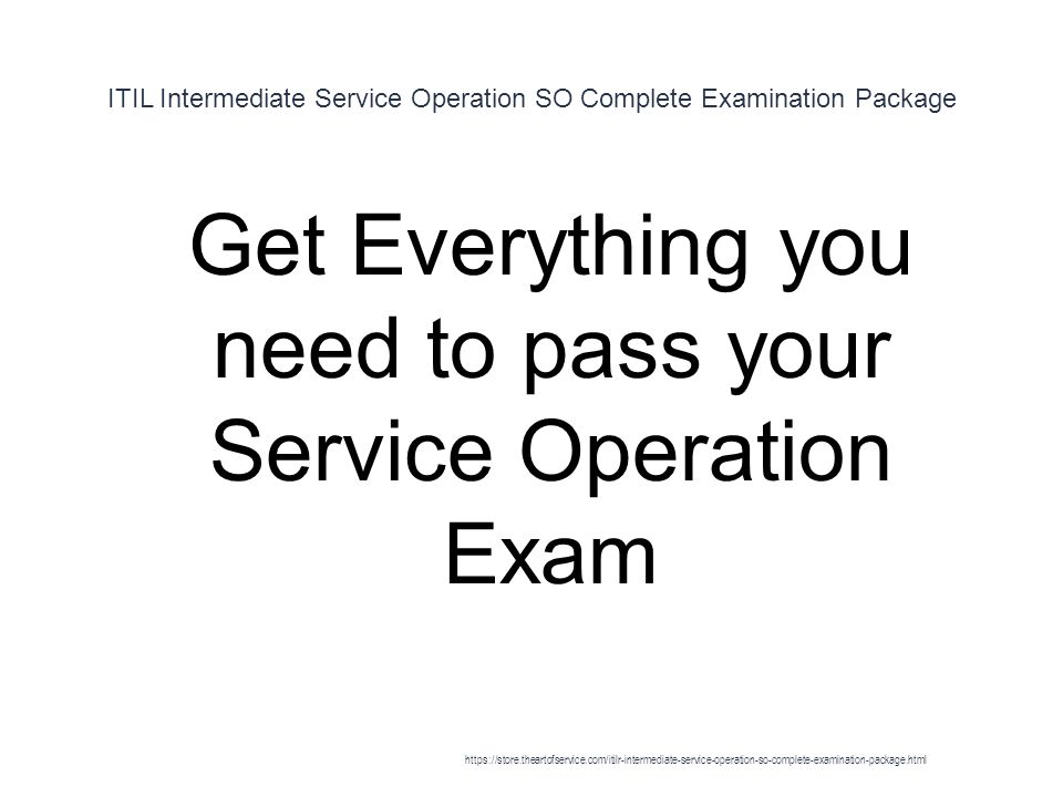 Itil Intermediate Service Operation So Complete Examination Package