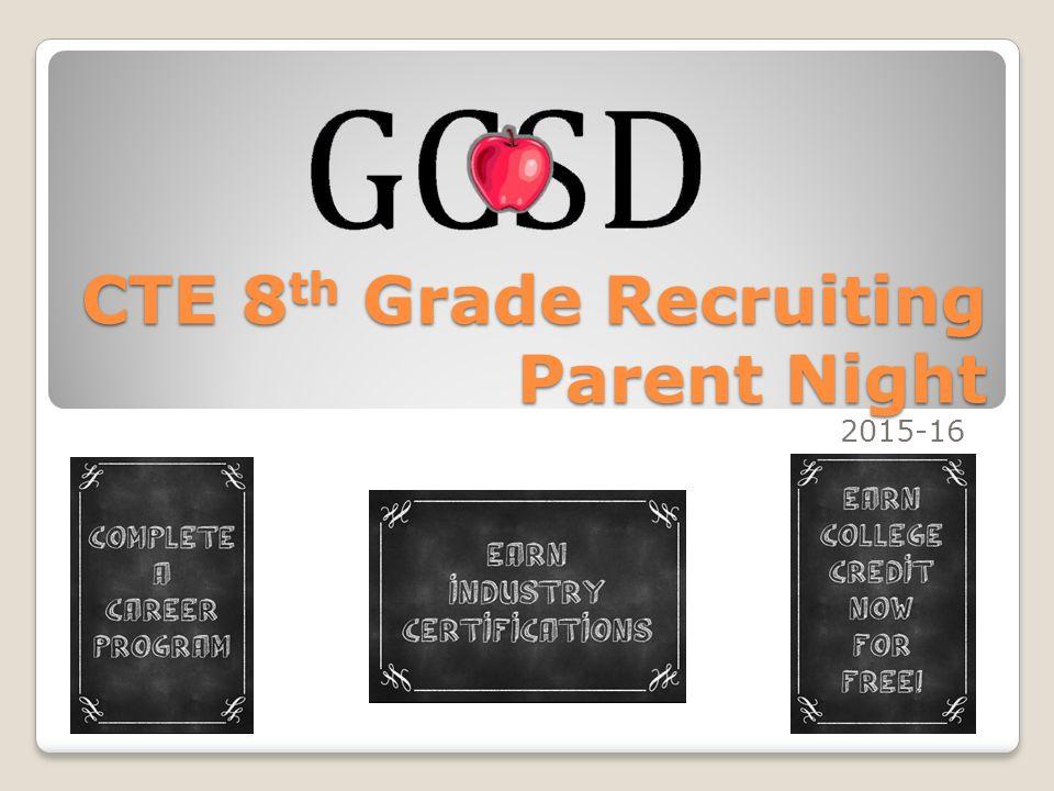 Cte 8 Th Grade Recruiting Parent Night Applied Academics