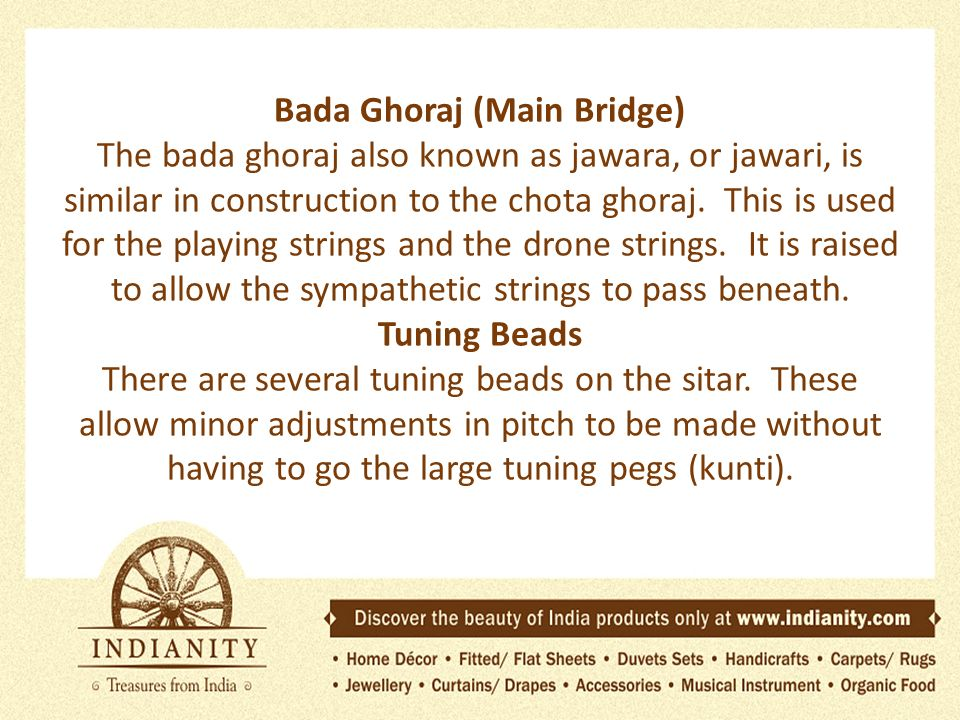 Parts of the Sitar  It is always problematic to discuss the