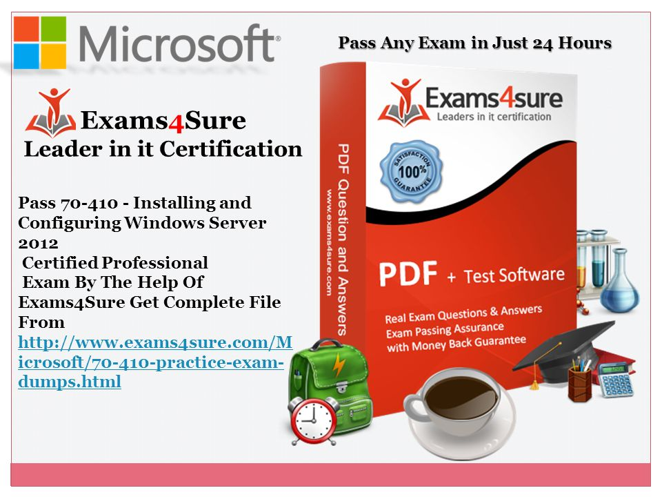 Installing And Configuring Windows Server 2012 Pass Any Exam By The