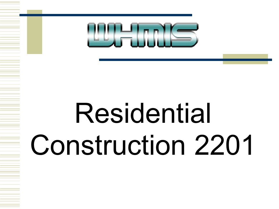 Residential Construction Know And Identify W Orkplace H Azardous M