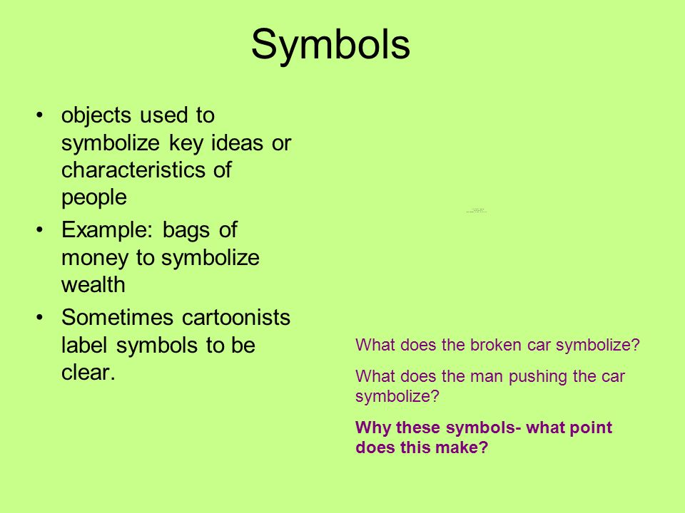Elements Of Editorial Cartoons Symbols Objects Used To Symbolize Key