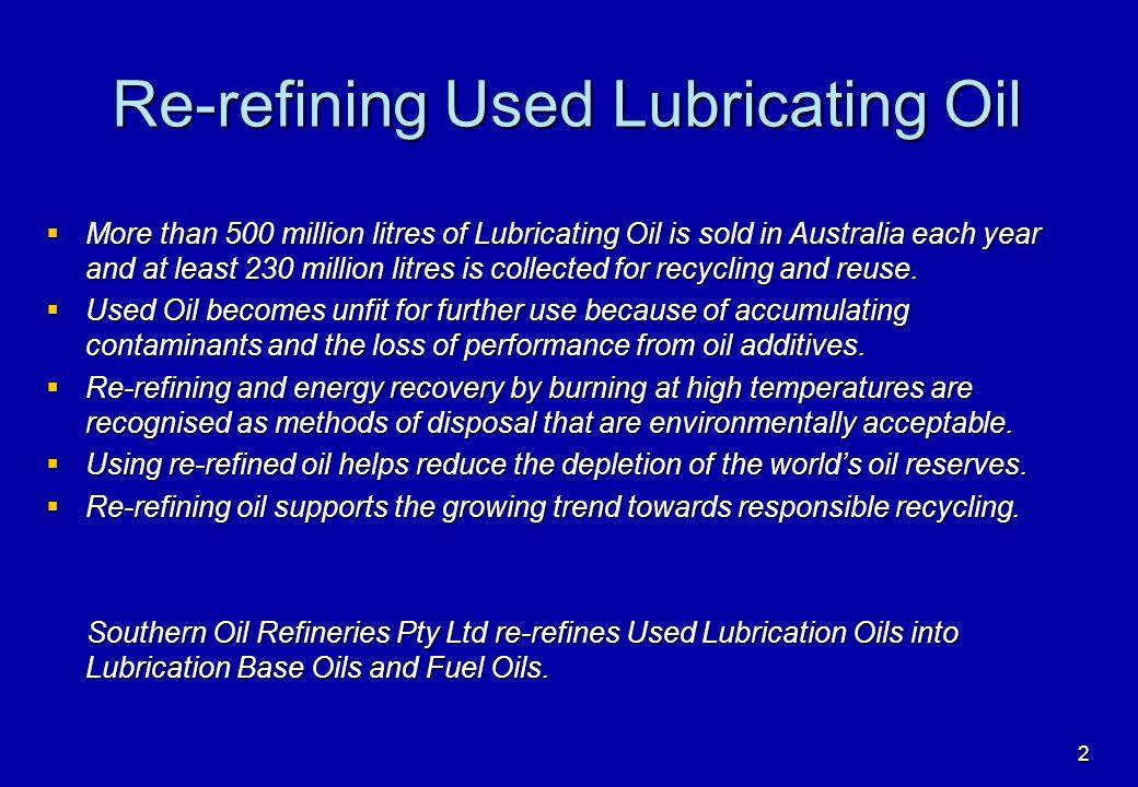 1 SOR Re-refining Process  2 Re-refining Used Lubricating