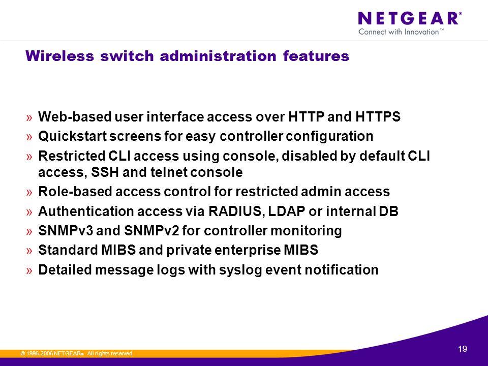 ProSafe Smart Wireless Switch WFS709TP  2  © NETGEAR ®  All rights