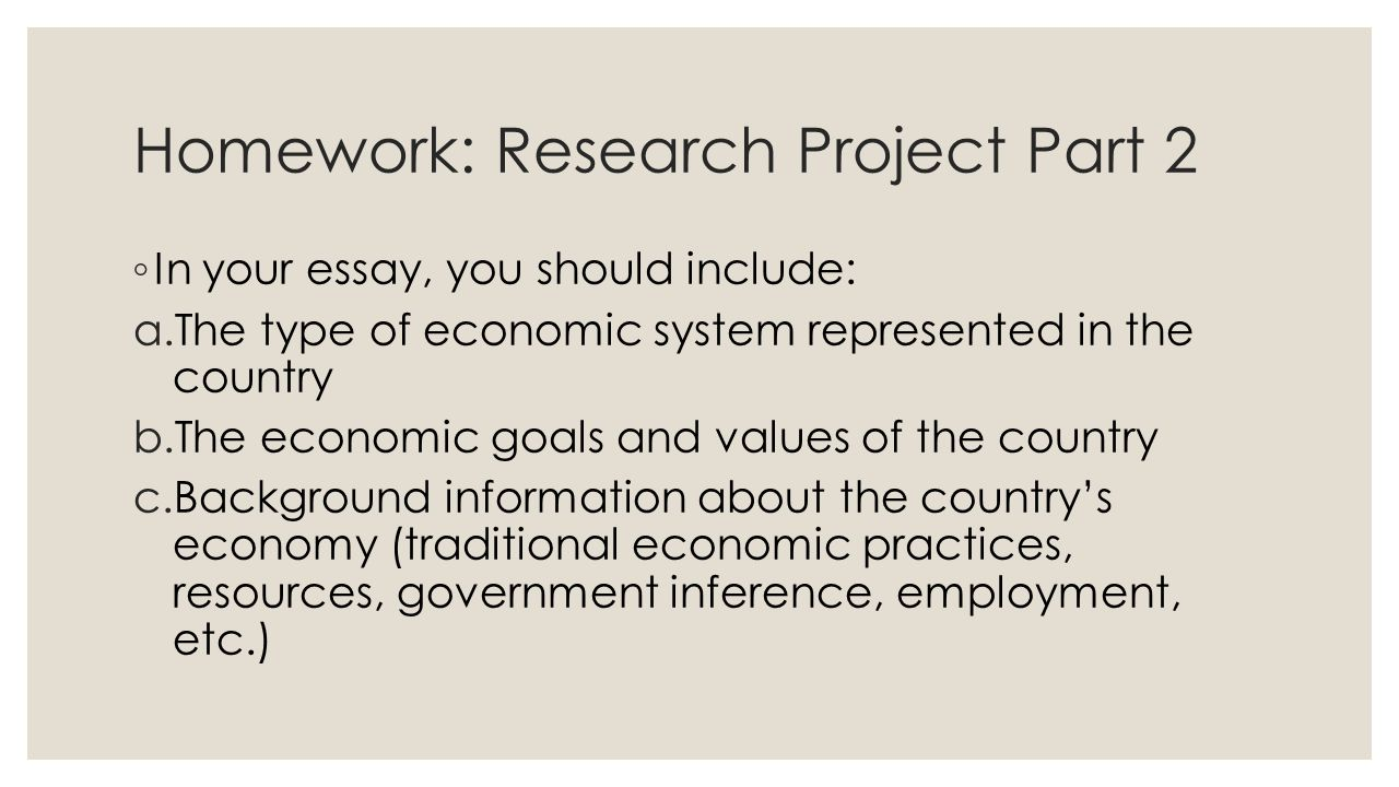 Economic Systems Part  Homework Research Project Part   Write   Homework