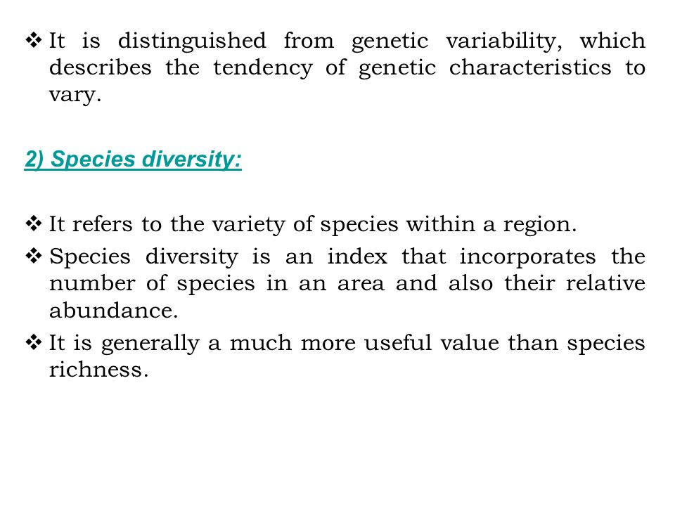  It is distinguished from genetic variability, which describes the tendency of genetic characteristics to vary.