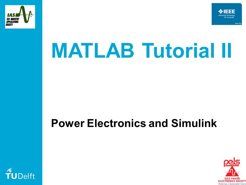 1 MATLAB Tutorial II Power Electronics and Simulink  - ppt download