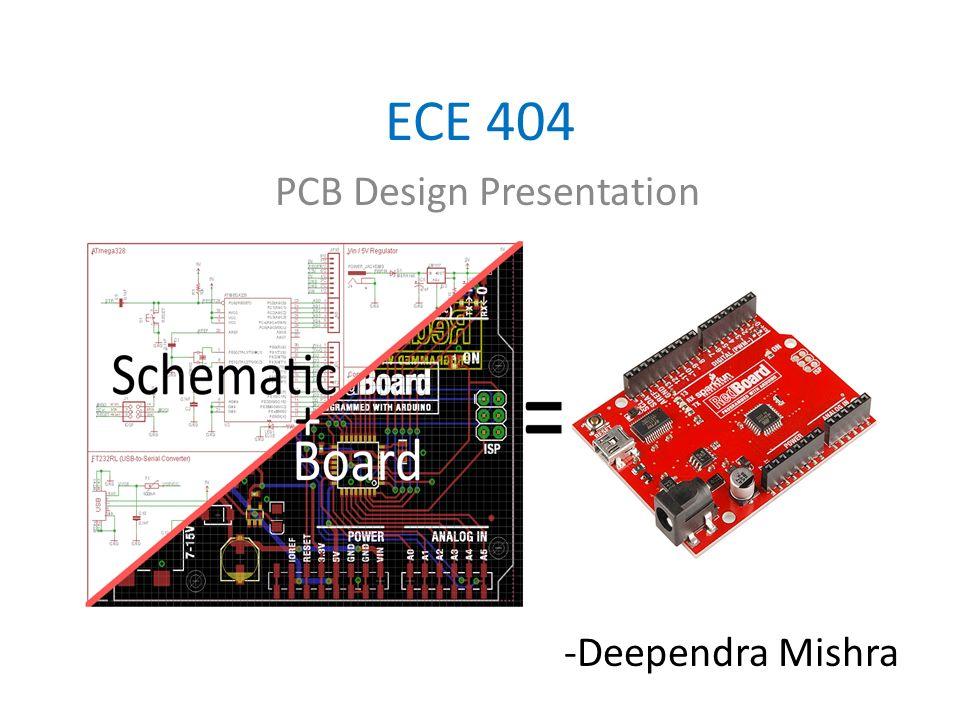 ece 404 pcb design presentation deependra mishra ppt download rh slideplayer com