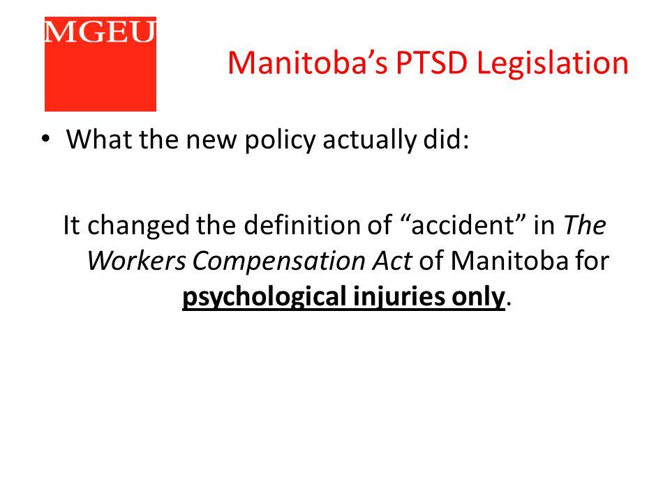 Manitoba's PTSD Legislation An Amendment to The Worker's