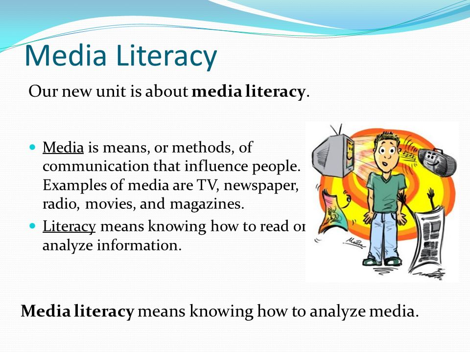 media literacy media is means, or methods, of communication that