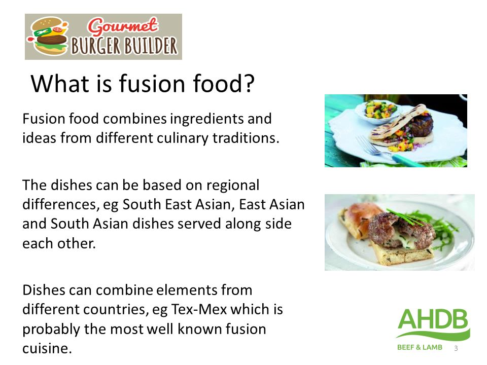 Gourmet Burger Builder Fusion Food 1 The Challenge Create An Exciting Fusion Burger Ppt Download