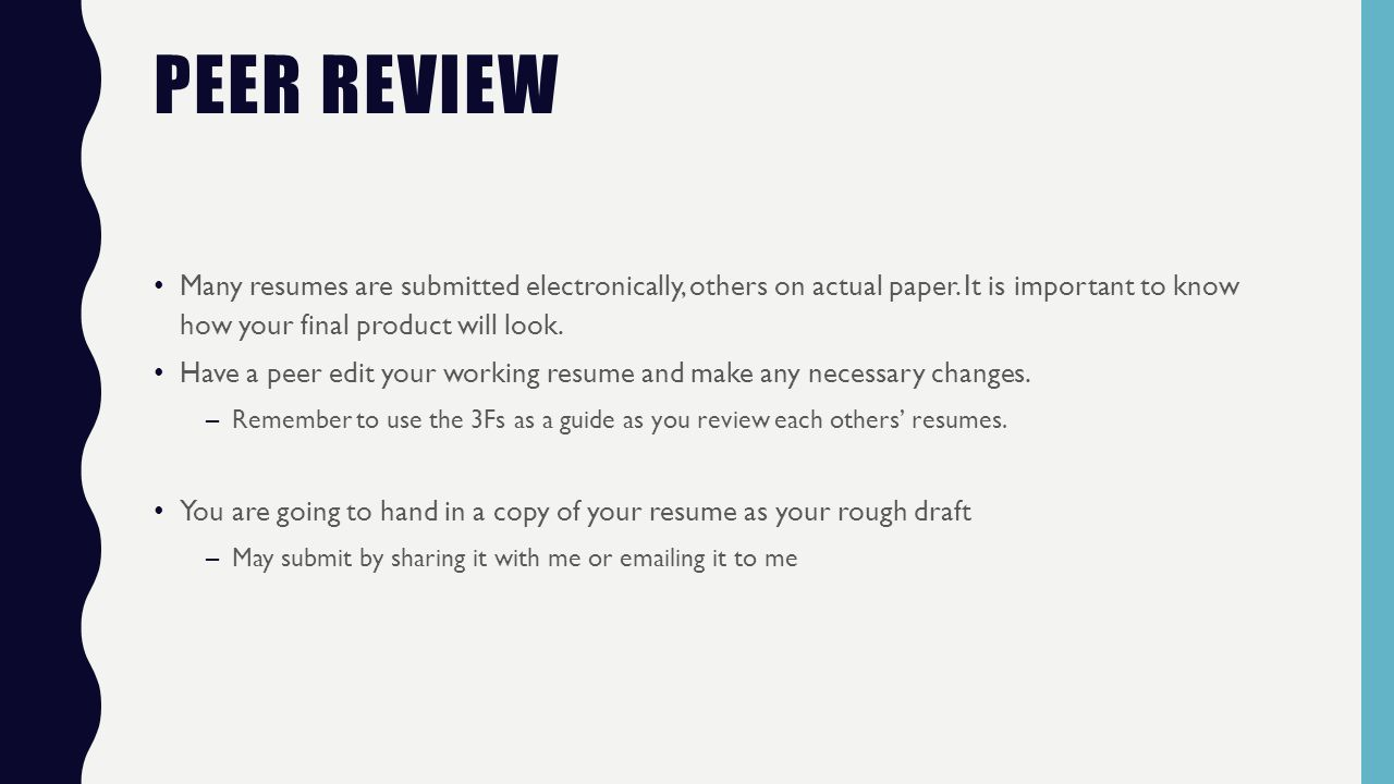 peer review many resumes are submitted electronically others on actual paper