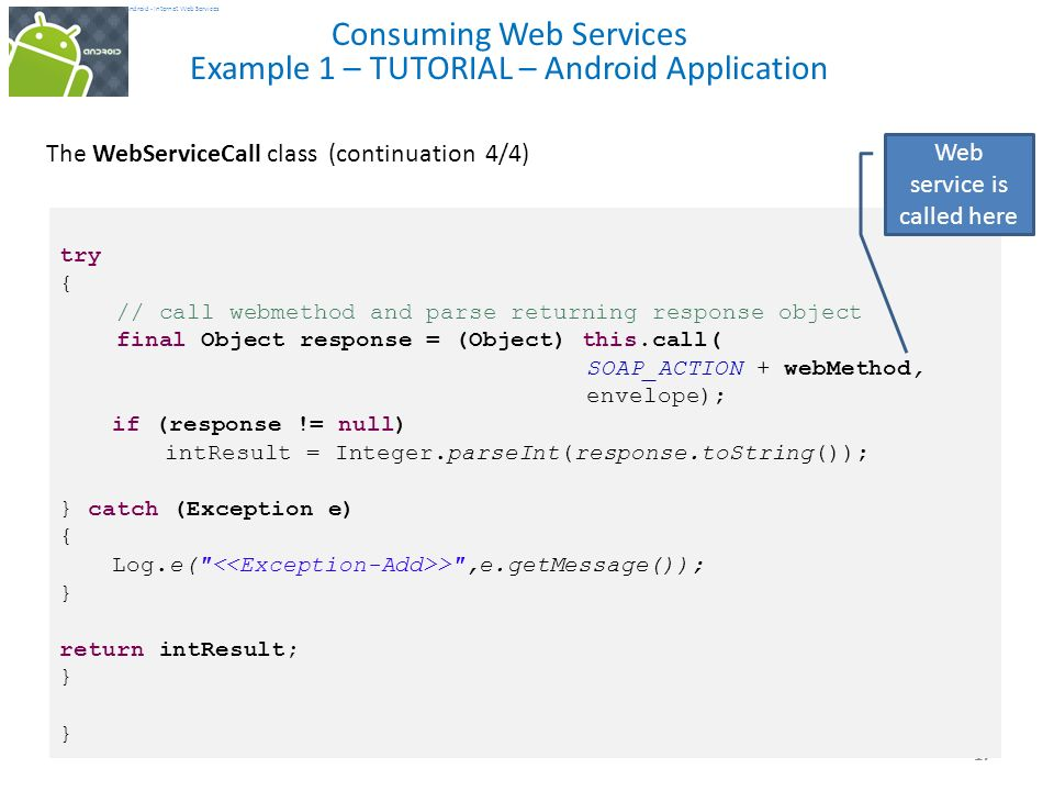 Android Consuming Web Services Using KSOAP (on IIS) and REST (on