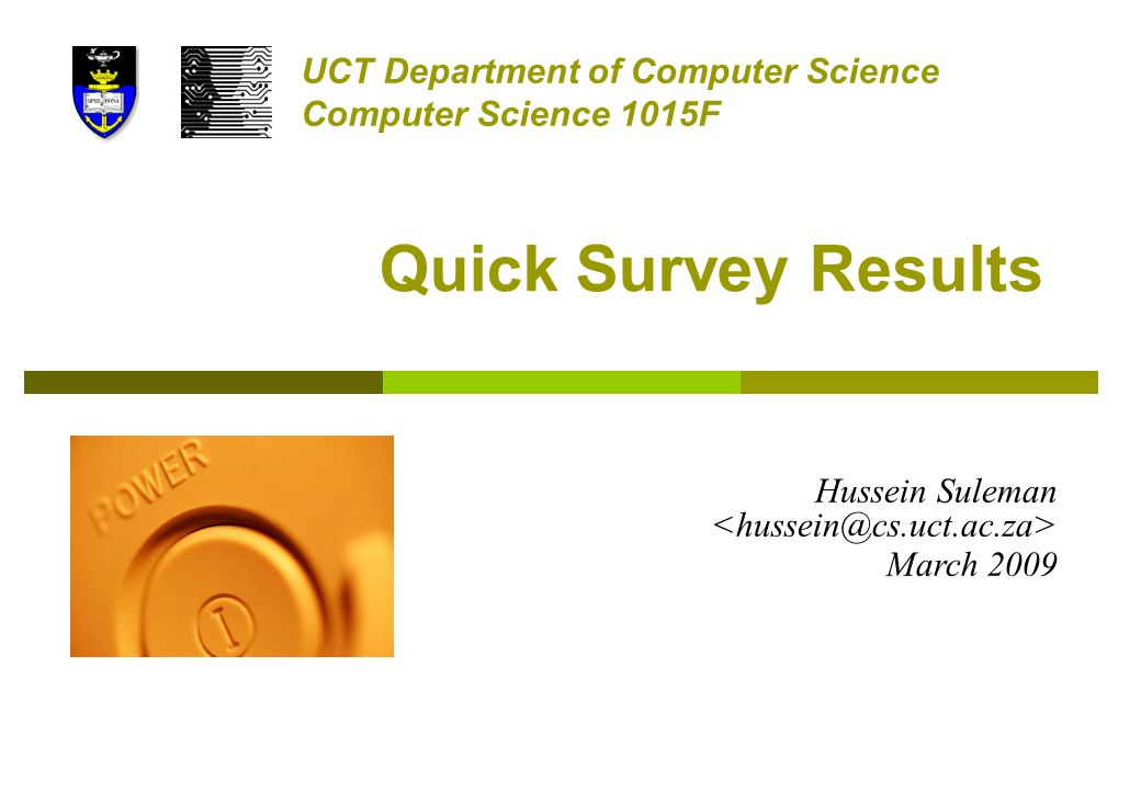 quick survey results uct department of computer science computer
