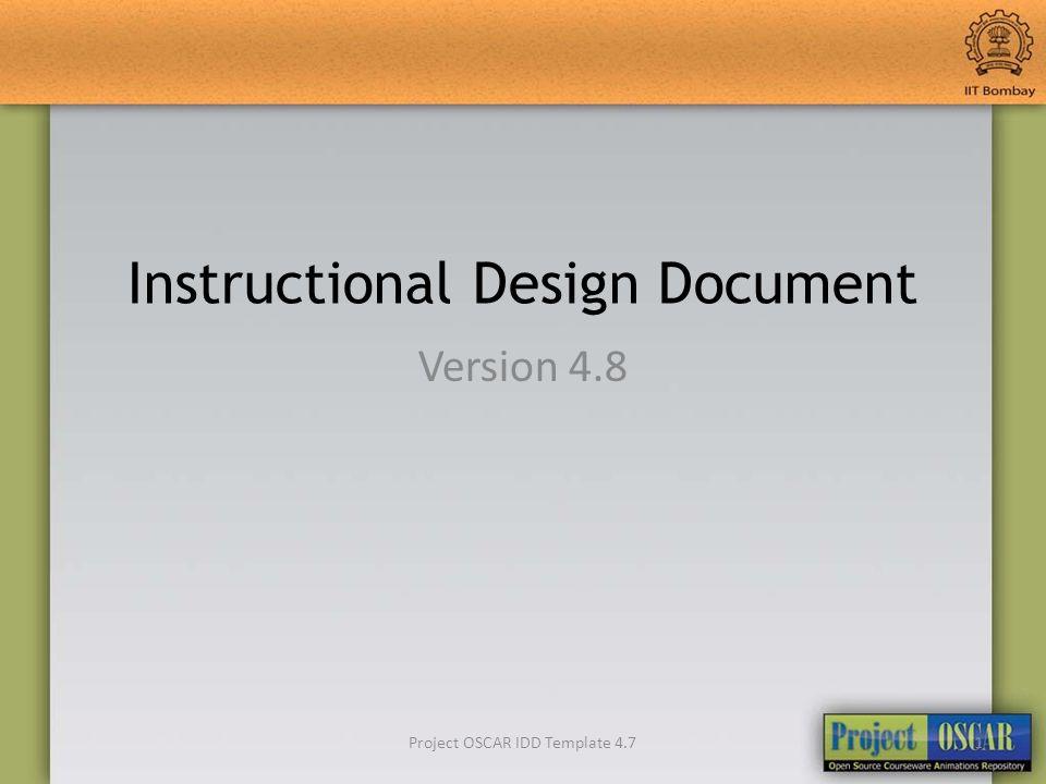 1 05 09 11Project OSCAR IDD Template 47 Instructional Design Document