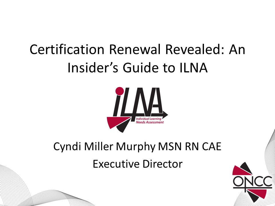 Certification Renewal Revealed: An Insider's Guide to ILNA