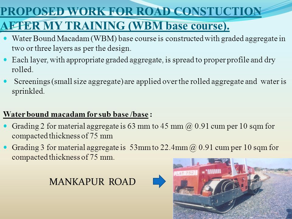 SUMMER TRAINING REPORT ON R0AD CONSTRUCTION MANKAPUR (GONDA