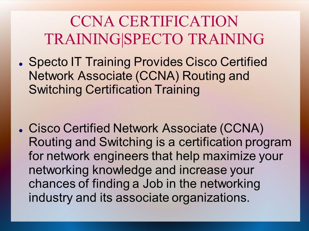 Ccna Certification Training Specto Ccna Certification Training