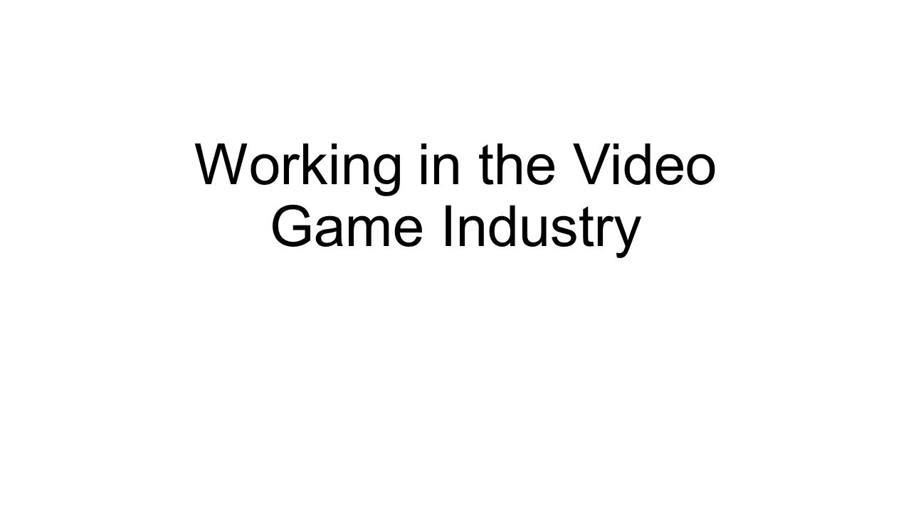 Working In The Video Game Industry What Does A Game Designer Do - What does a game designer do