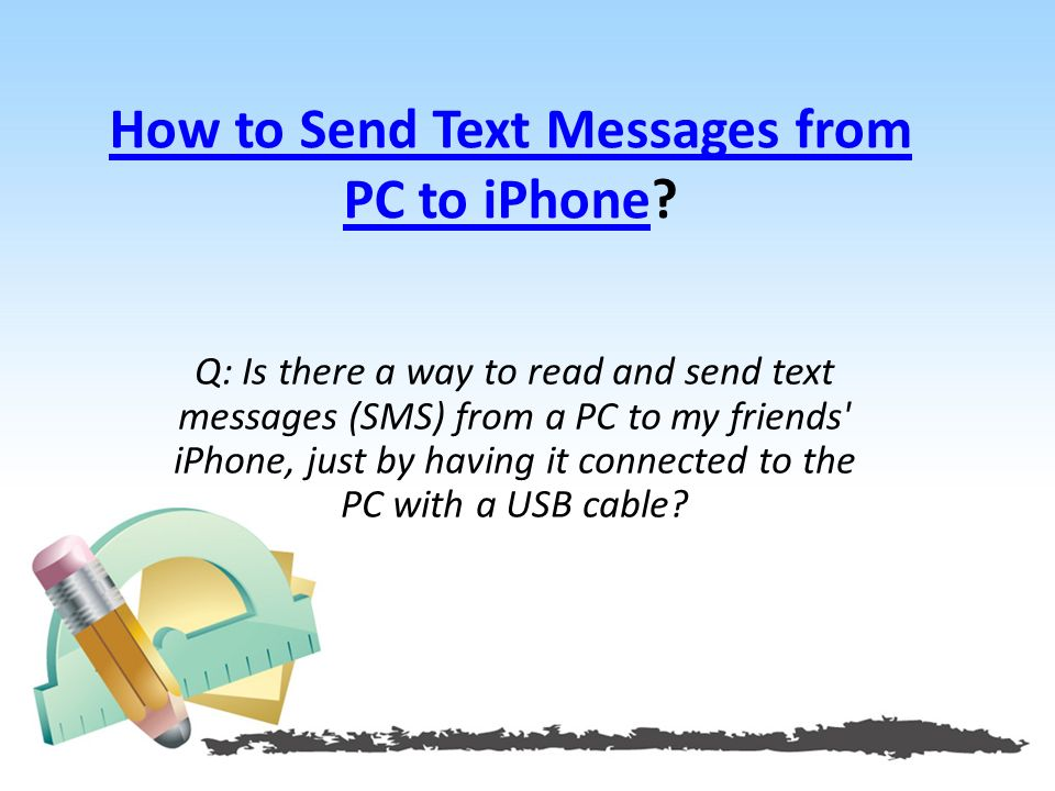 How to Send Text Messages from PC to iPhoneHow to Send Text Messages