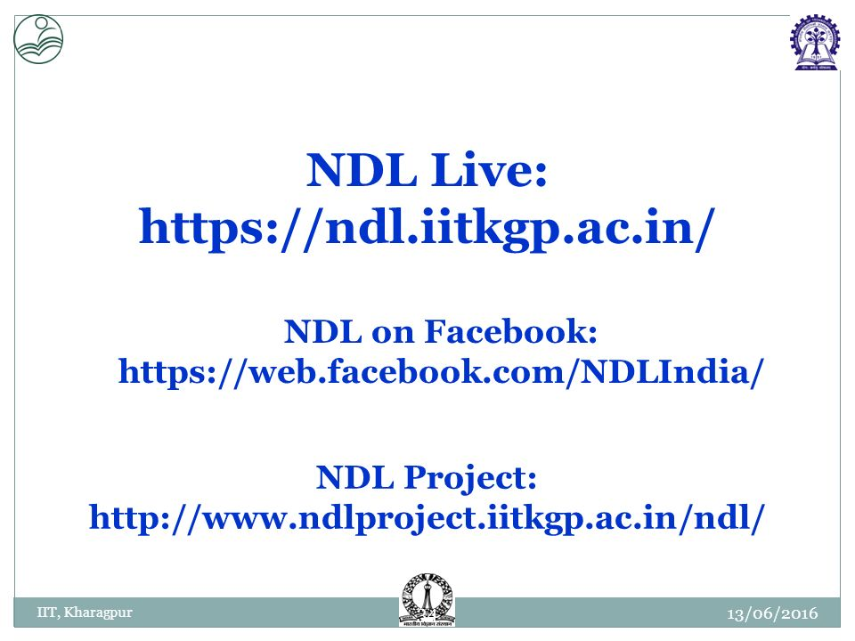 NDL: VISION & MISSION Development of National Digital Library of