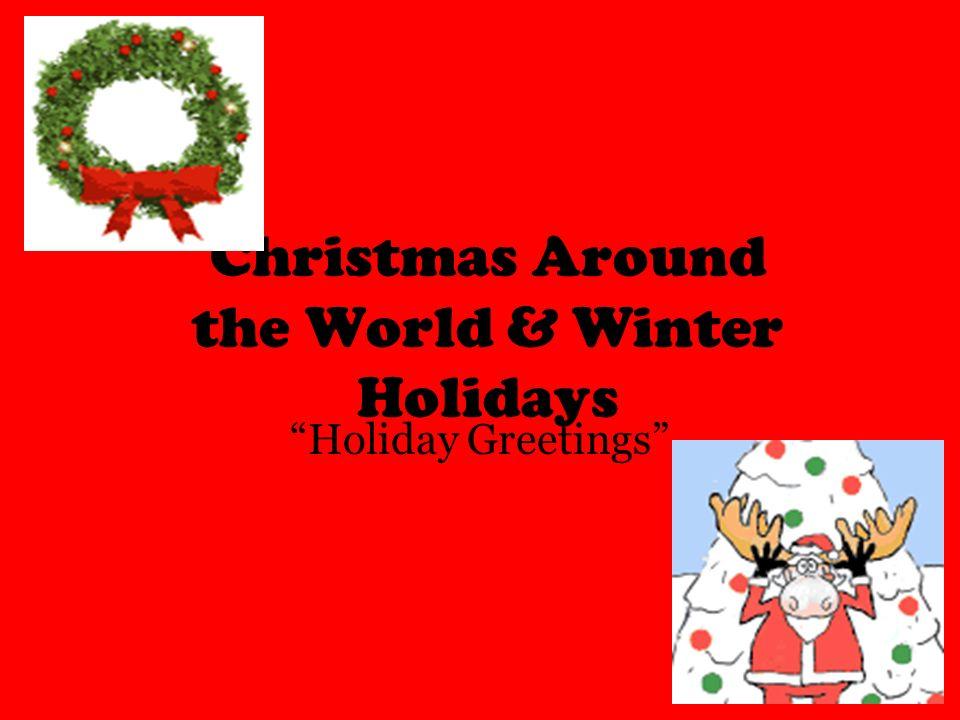 Christmas around the world winter holidays holiday greetings 1 christmas around the world winter holidays holiday greetings m4hsunfo