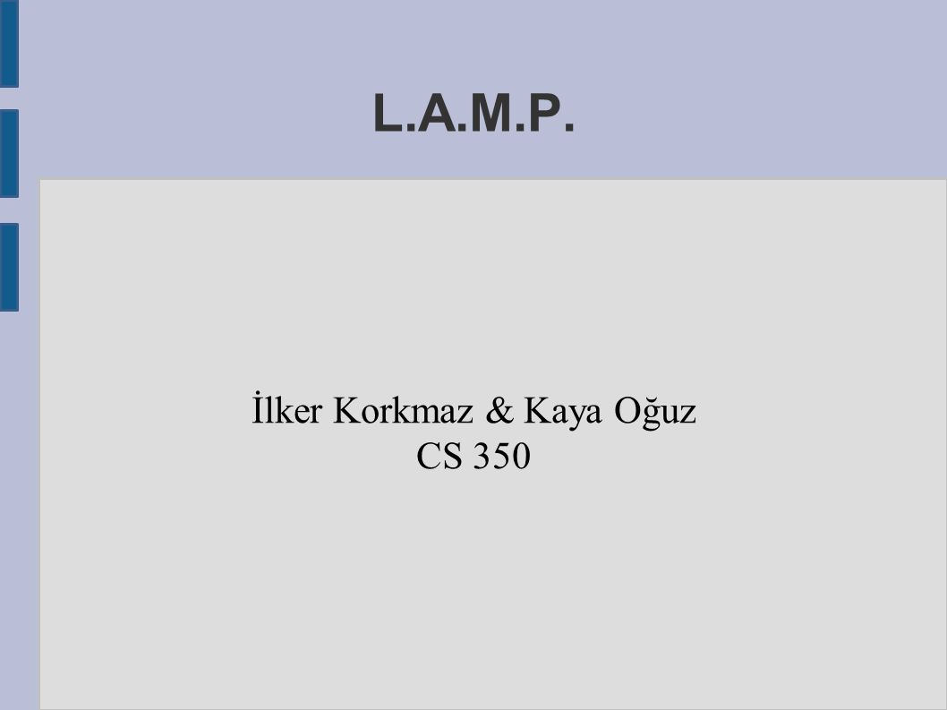 Lamp Lker Korkmaz Kaya Ouz Cs 350 Why Cover A Lecture On Intranet Diagram Apache Iis And Pws 1