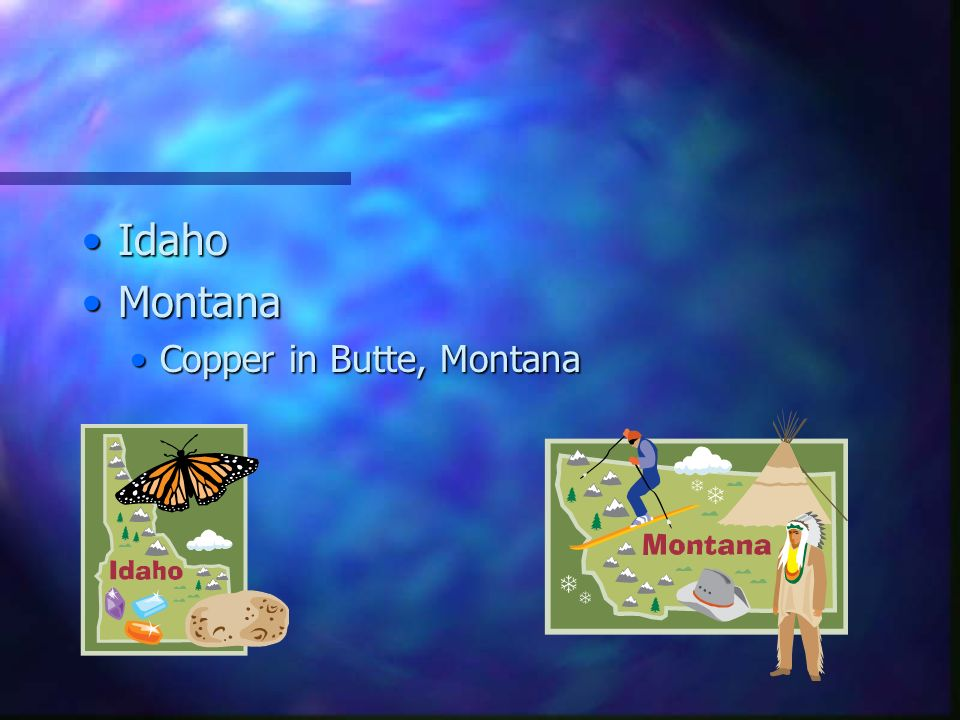IdahoIdaho MontanaMontana Copper in Butte, MontanaCopper in Butte, Montana