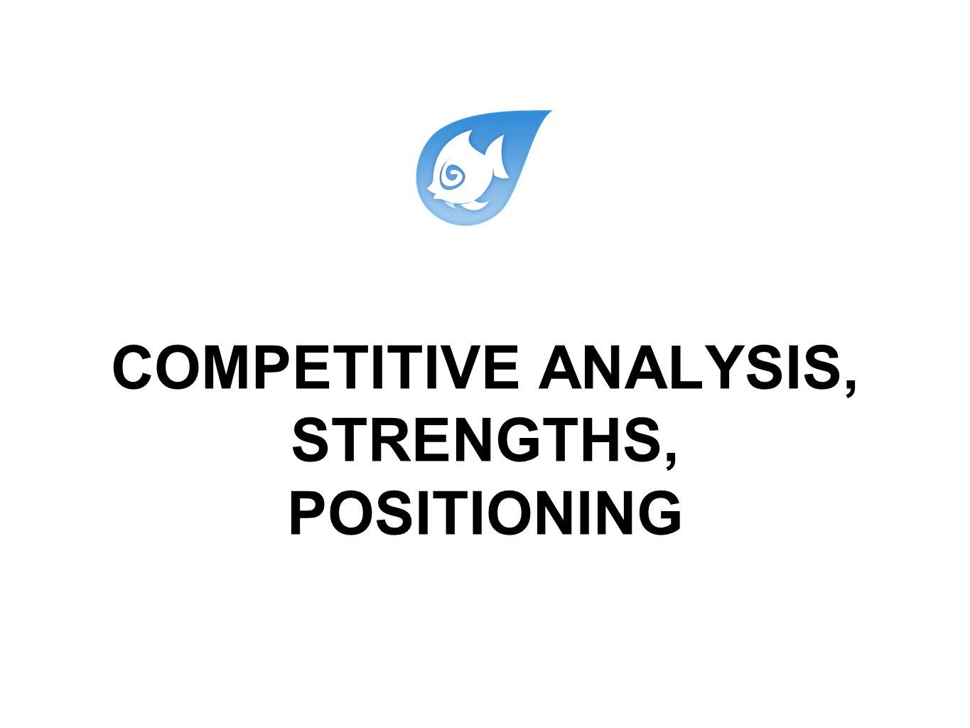 COMPETITIVE ANALYSIS, STRENGTHS, POSITIONING  Mag+ Adobe
