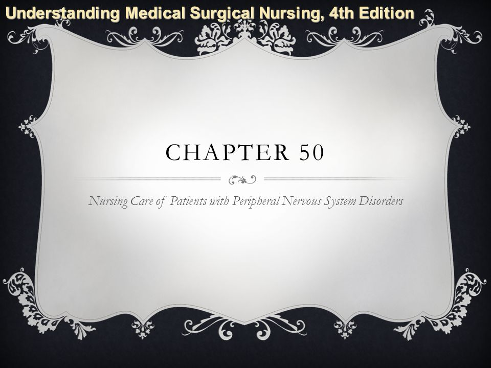 Understanding Medical Surgical Nursing 4th Edition CHAPTER