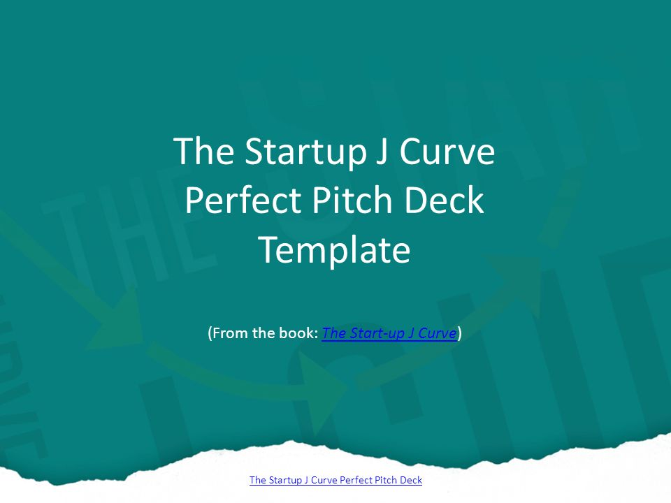 The Startup J Curve Perfect Pitch Deck The Startup J Curve Perfect - Startup slide deck template