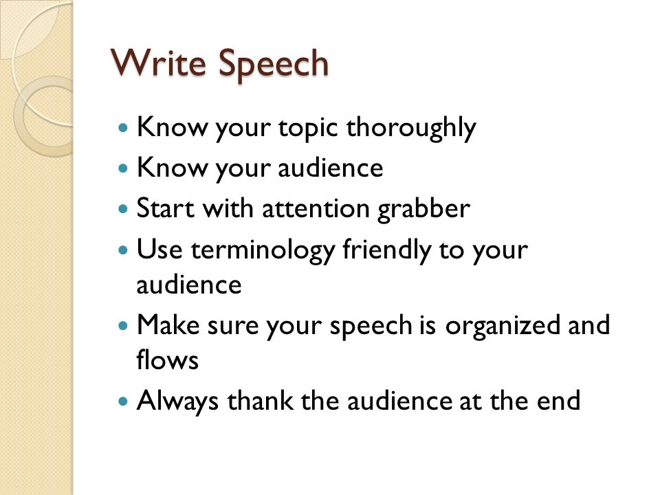 write a speech on any topic Three minutes is not a long time, but when you're asked to give a three minute speech in front of a large group, it seems long enough the nature of the group you're addressing will be the primary factor in determining your topic, but there will always be a range of suitable subjects within that topic.
