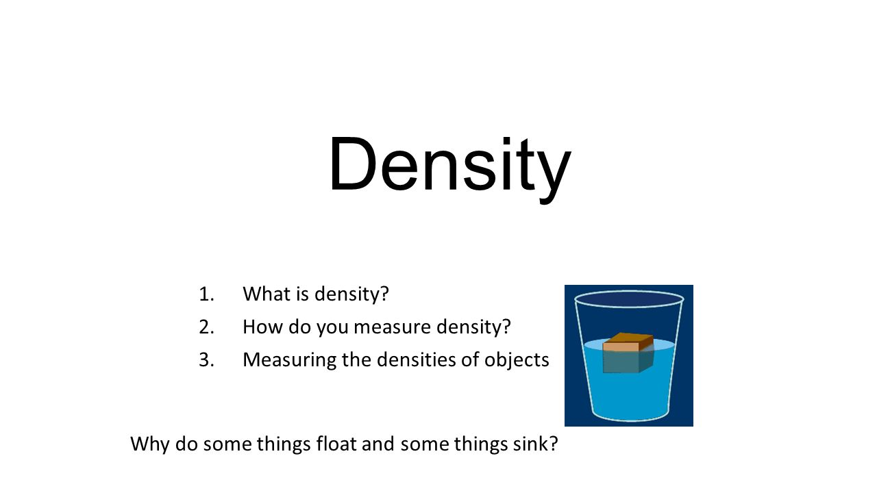 What Is Density 2 How Do You Measure