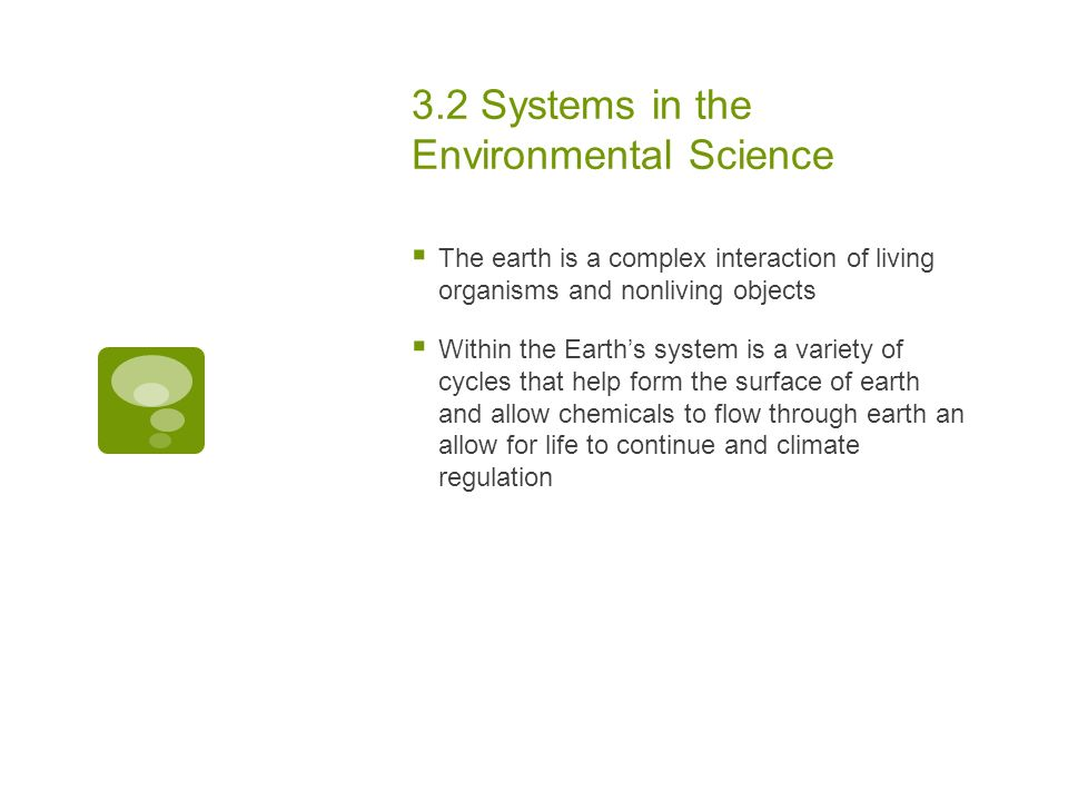 Chapter 3 Earth's Environmental Systems  3 2 Systems in the