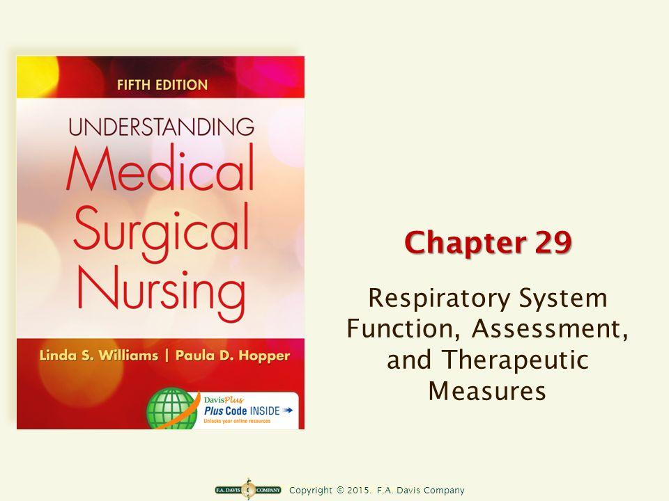 Copyright © F.A. Davis Company Chapter 29 Respiratory System ...